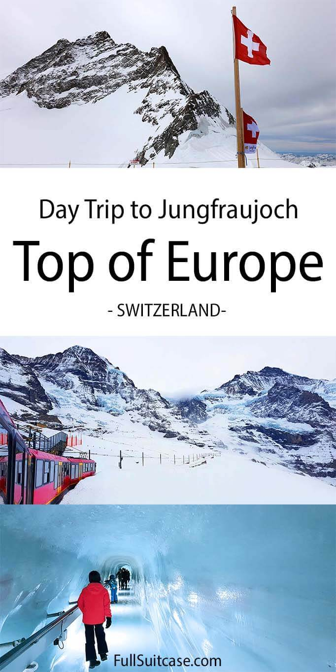 Top of Europe, Jungfraujoch tour - unforgettable day trip in the Swiss Alps