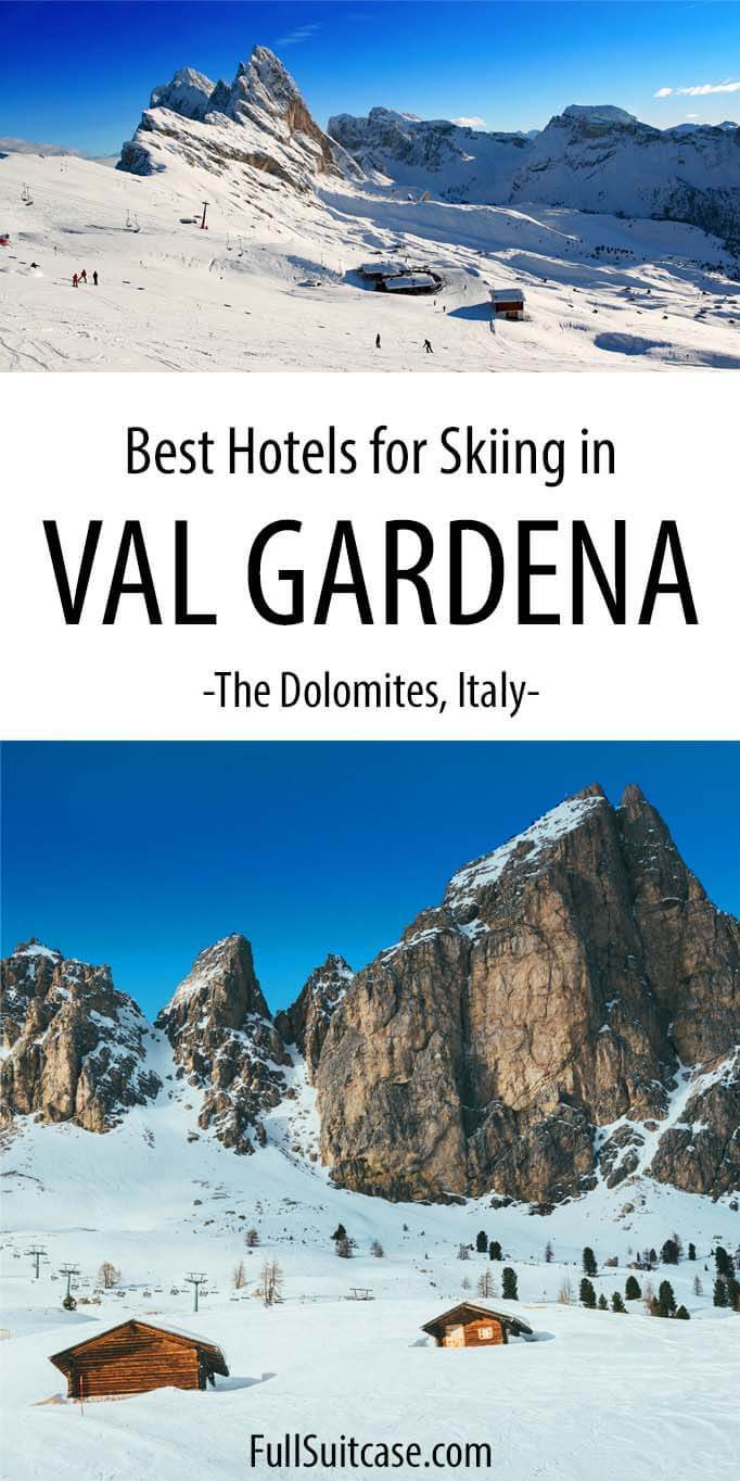 Best Val Gardena hotels for skiing - near ski lifts and with ski to door access