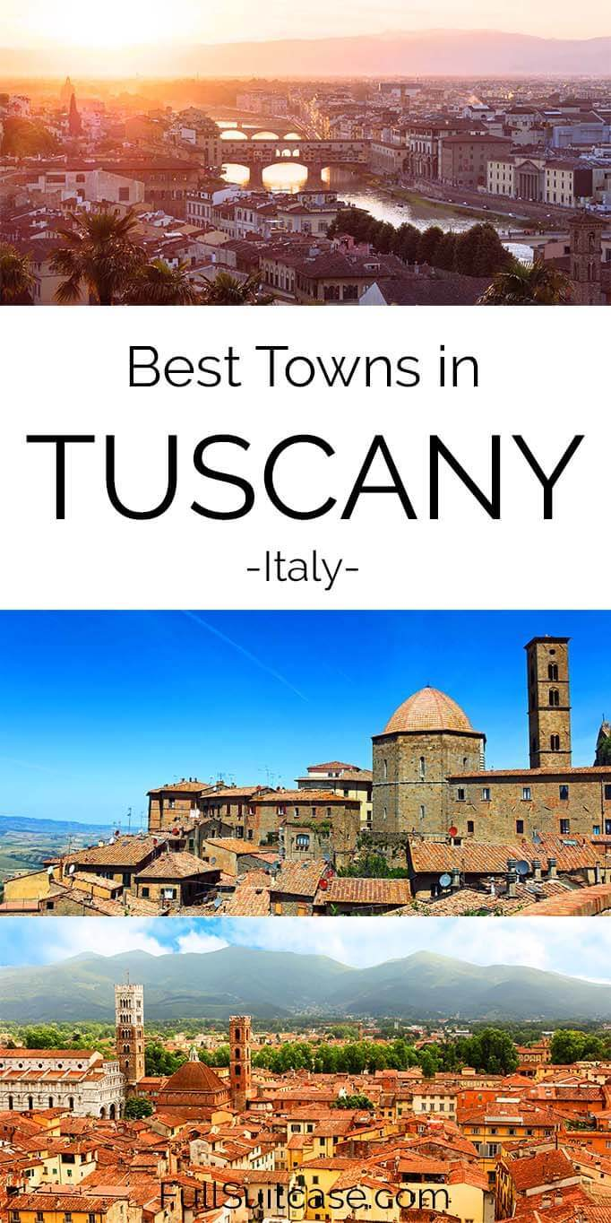 Where to go in Tuscany - most beautiful Tuscan towns
