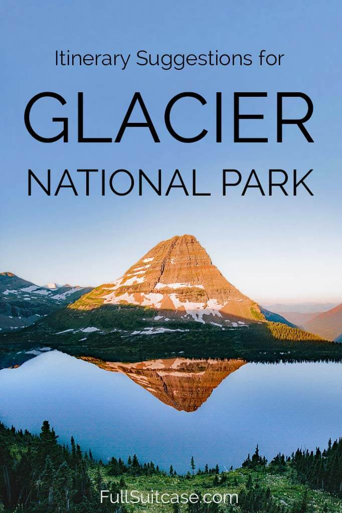 Glacier National Park itinerary for 1 to 5 days