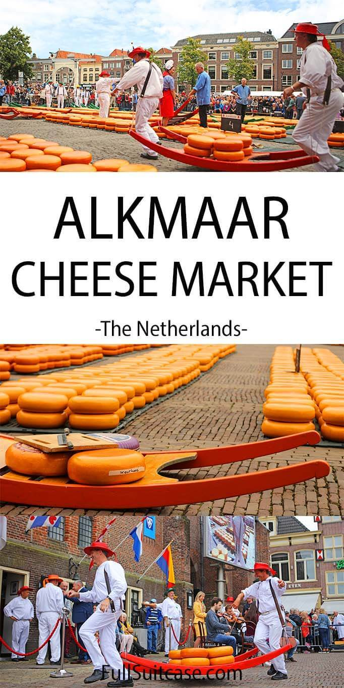 Practical tips and information for visiting the famous Alkmaar cheese market in the Netherlands