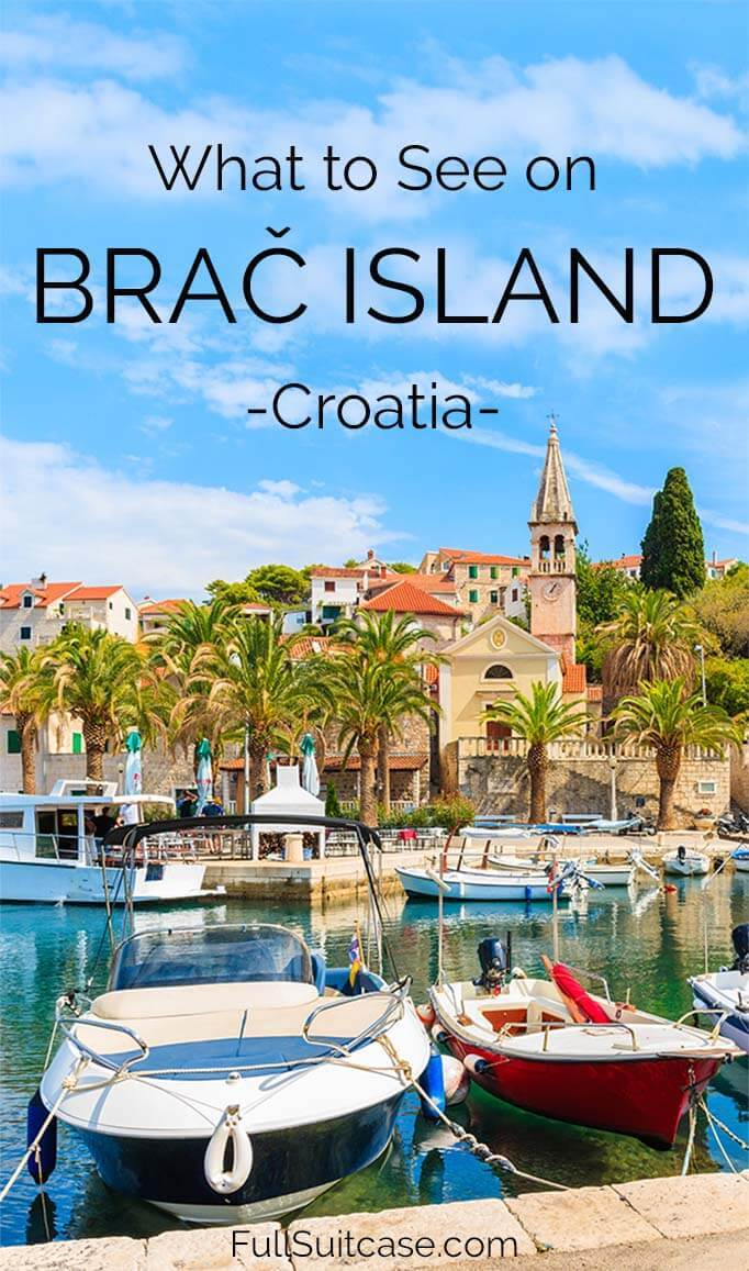 What to do on Brac island Croatia and how to visit it as a day trip from Split. Find out! #croatiatravel #croatia #croatiavaction