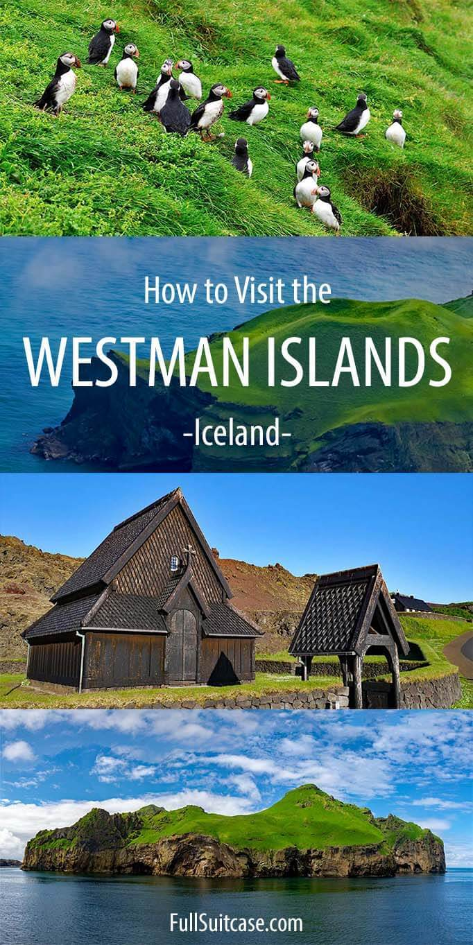 Complete guide to visiting the Westman Islands in Iceland