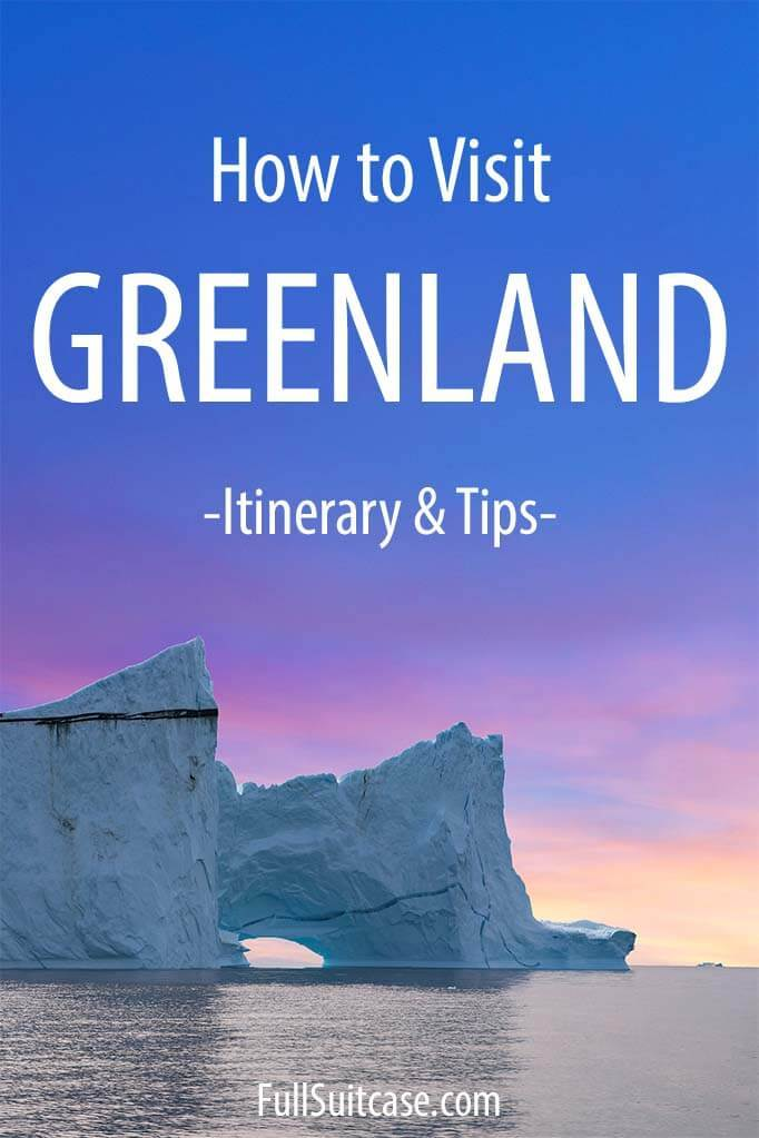 Greenland travel guide and suggested itinerary for Ilulissat and Disko Island