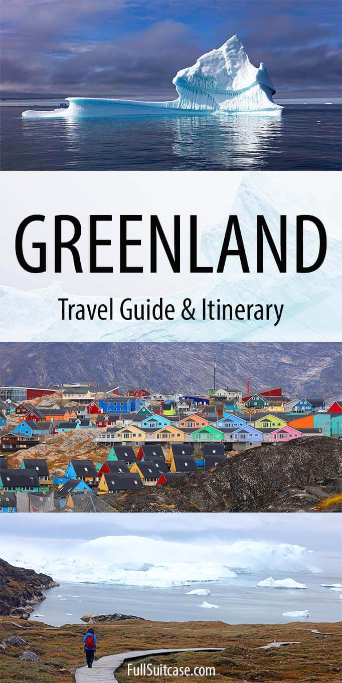 How to plan your own Greenland trip - practical tips and suggested itinerary