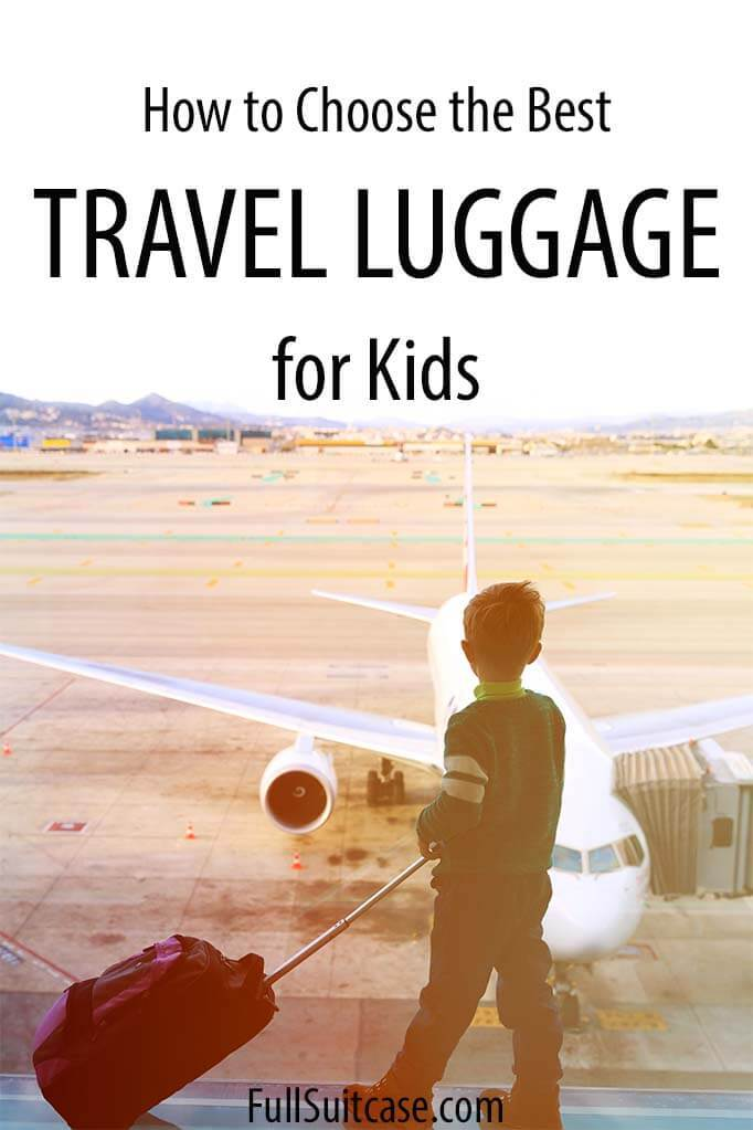 Kids luggage - practical tips and best travel bags for children