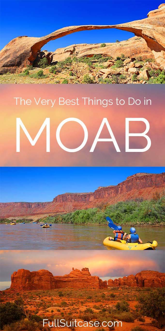 Must see places and best things to do in and near Moab in Utah