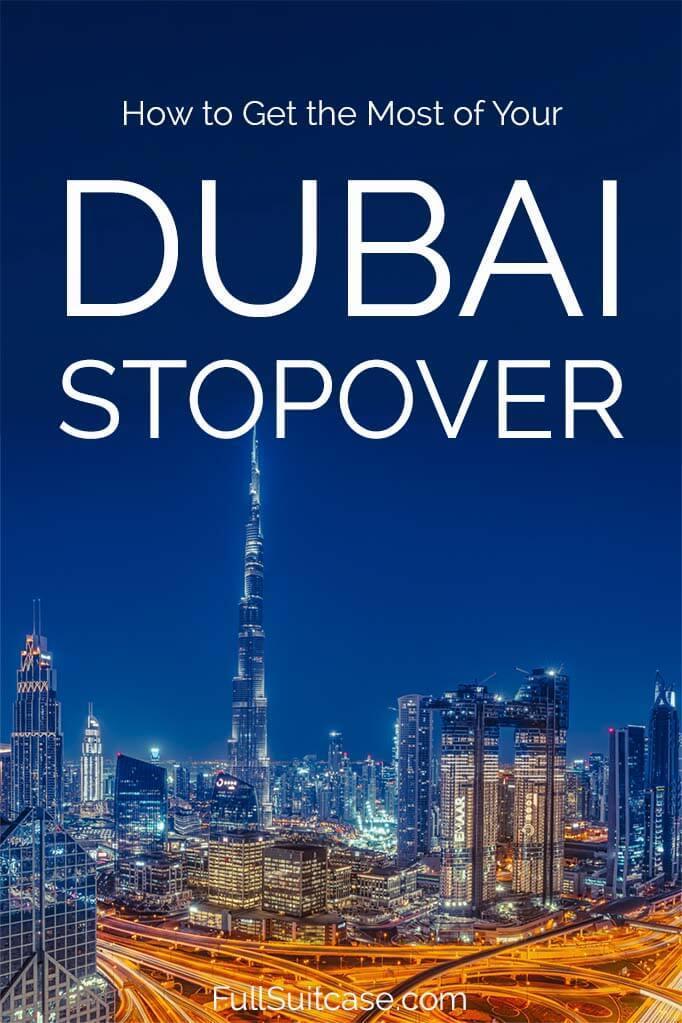 Stopover in Dubai - complete guide