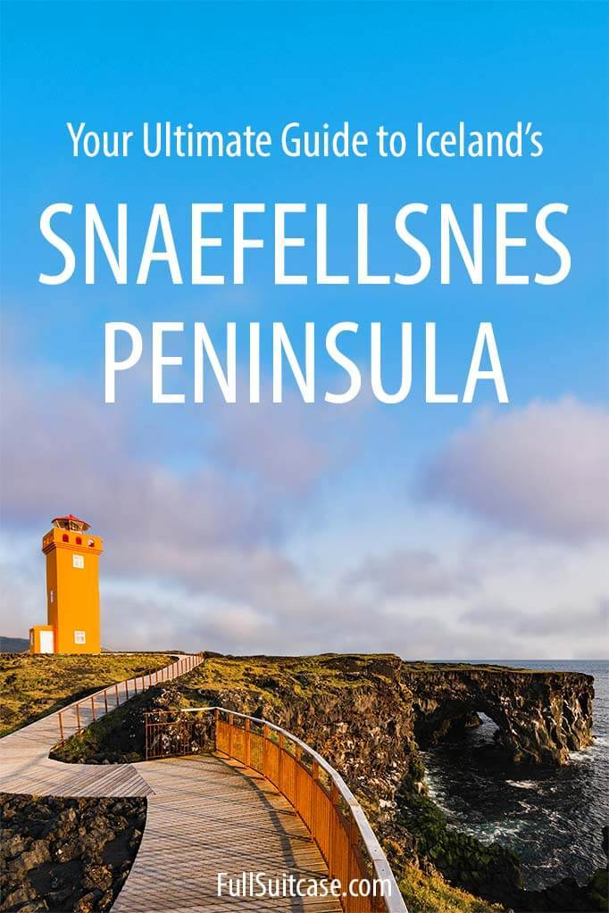 The most complete guide to Snaefellsnes Peninsula in Iceland