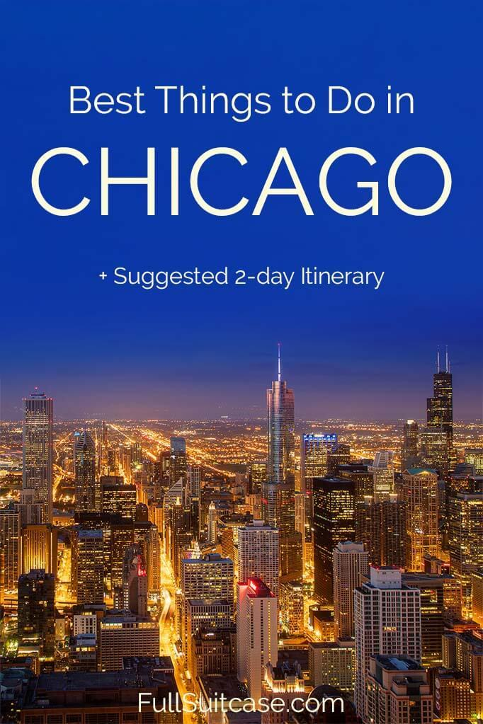 Best things to do in Chicago and itinerary for two days