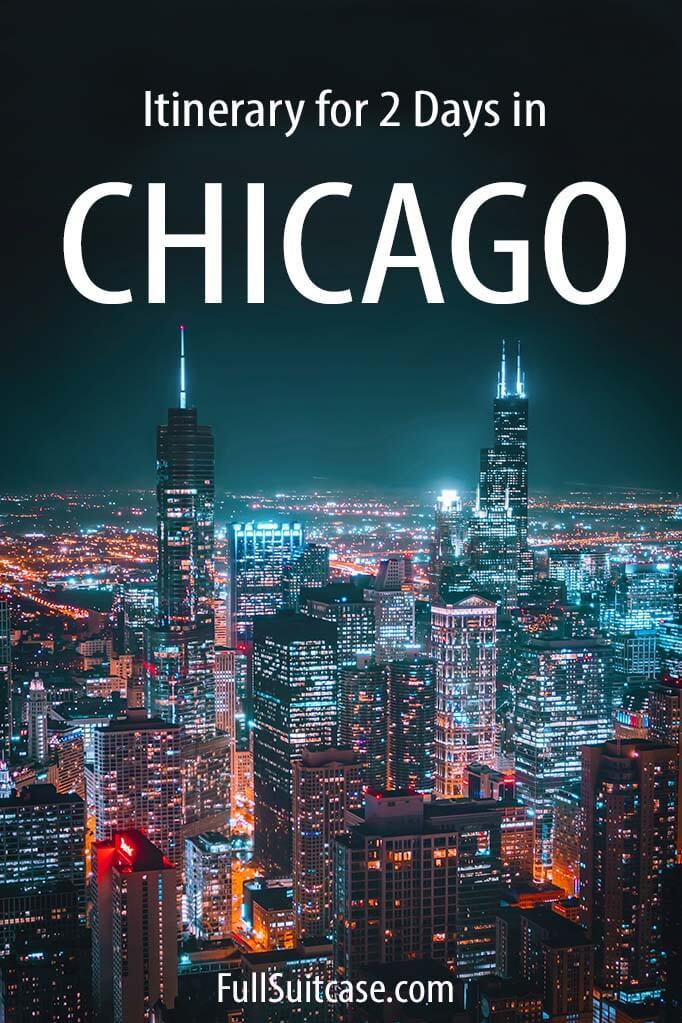 Chicago itinerary for 2 days