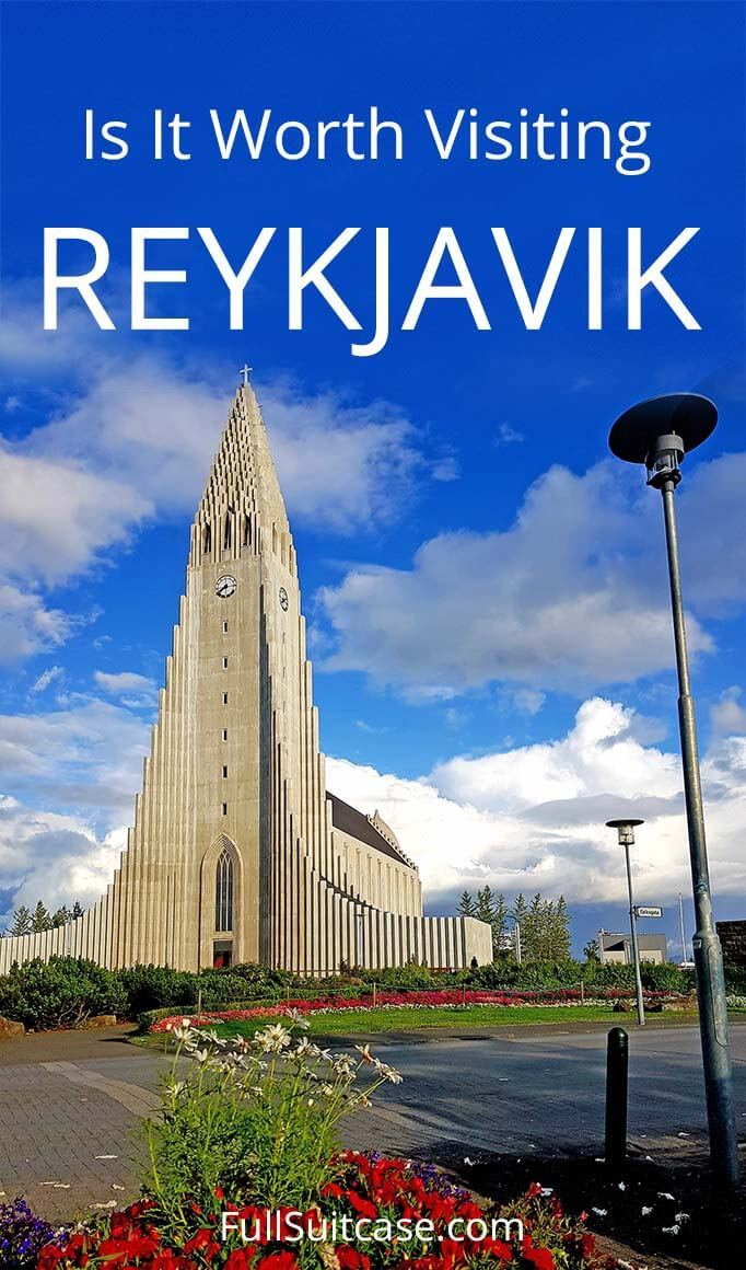 Is Reykjavik worth visiting - what to know about Reykjavik, how long to stay, and what to see