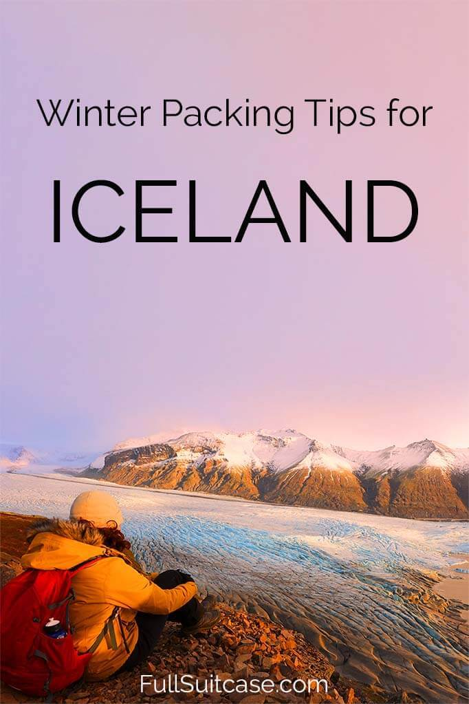 What to wear in Iceland in winter - Iceland packing list for October, November, December, January, February, March, and April