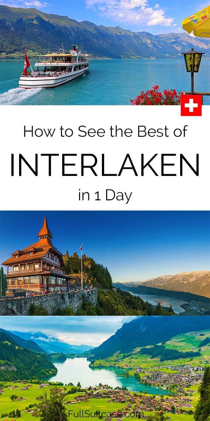 Visiting Interlaken in one day - where to go and best places to see