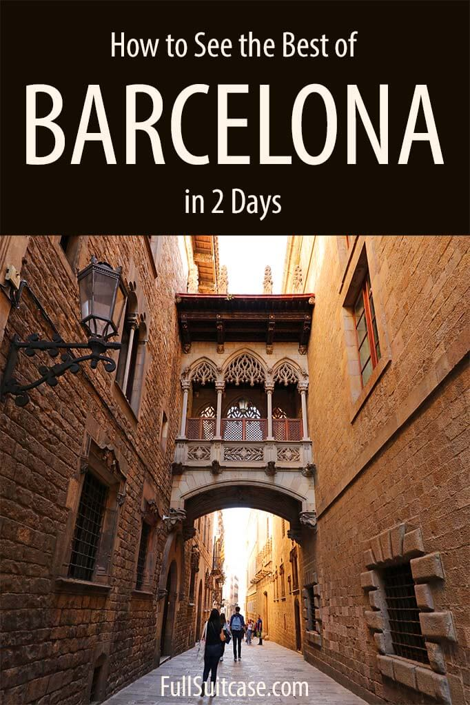 Weekend in Barcelona - what to see and do in Barcelona in two days