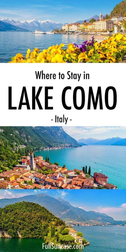 Lake Como hotels and best towns to stay in Lake Como, Italy