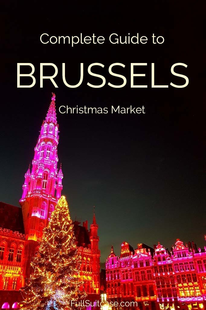 What to know when visiting Christmas Market in Brussels Belgium
