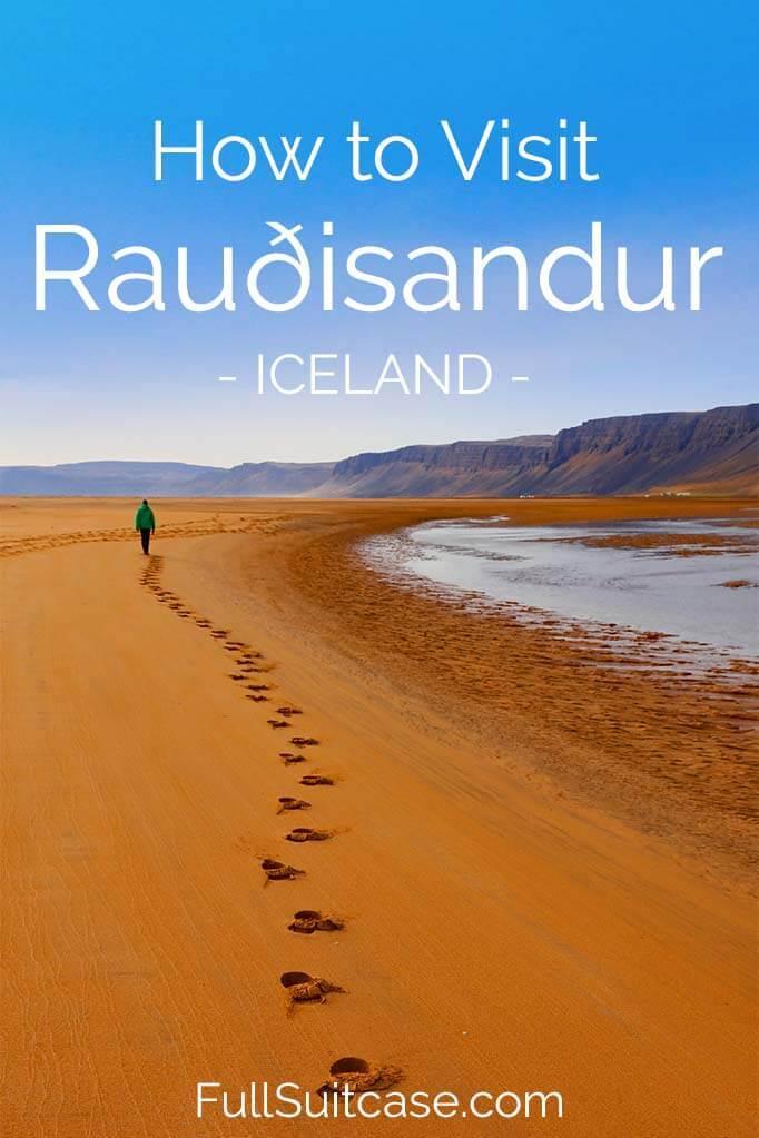 How to visit Raudasandur beach in Iceland
