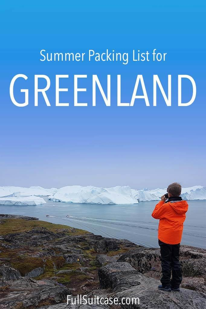 Packing list for Greenland in summer