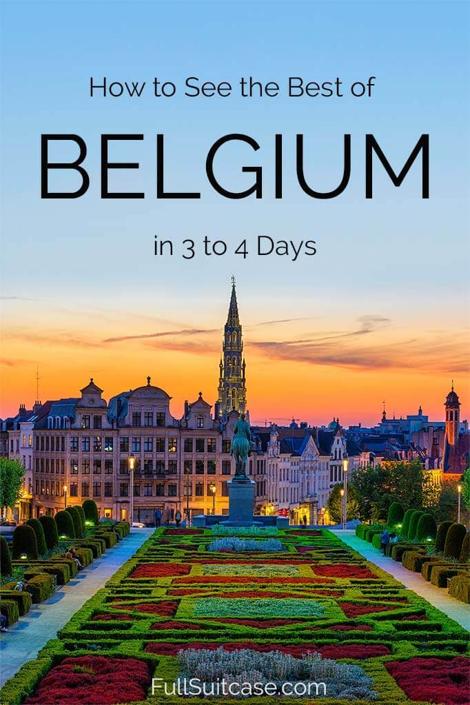 Plan a perfect trip to Belgium with this itinerary for 3 or 4 days