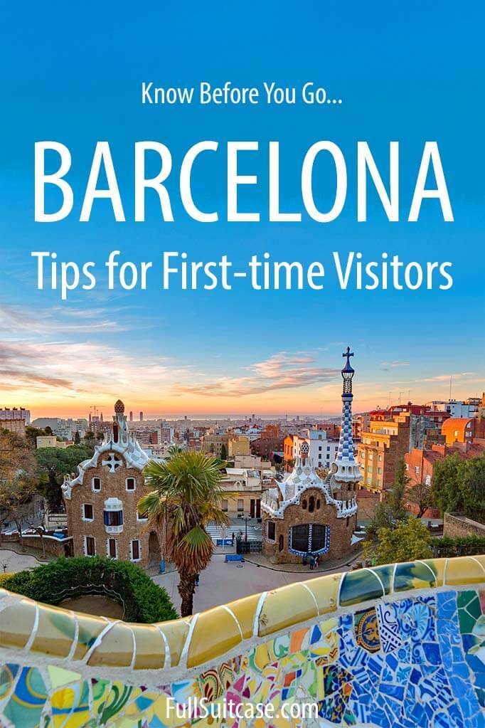 Traveling to Barcelona - tips for your first visit