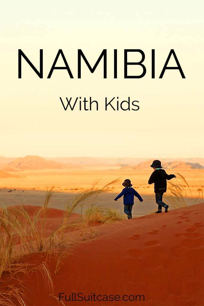 Visiting Namibia with kids - what to expect