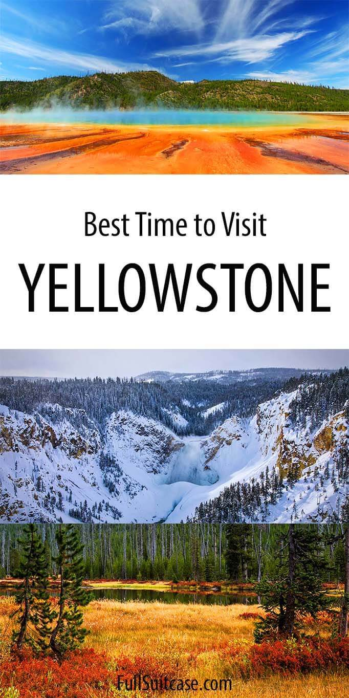 When is the best time to visit Yellowstone
