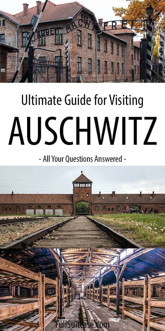 Why and how to visit Auschwitz - history, practical information and best tours