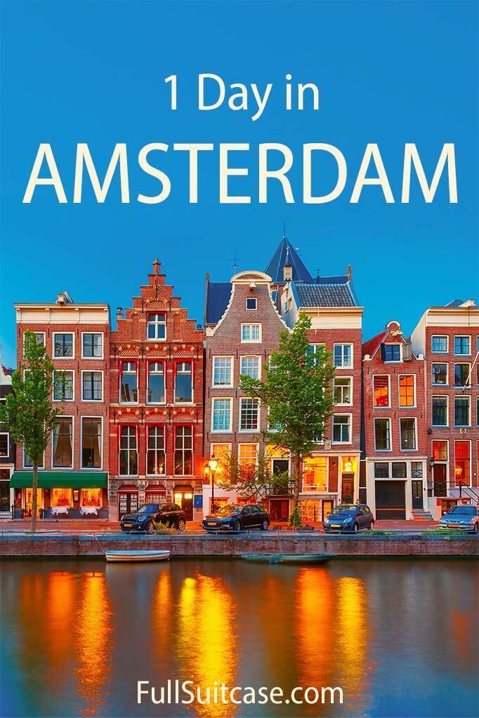 1 day in Amsterdam