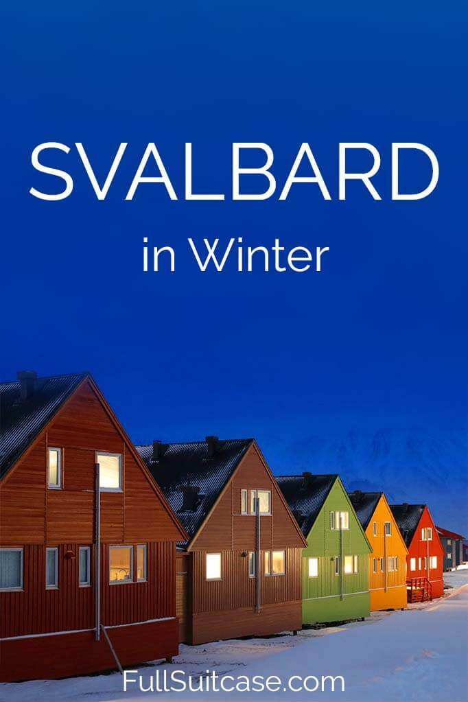 Things to do in Svalbard in winter and travel tips