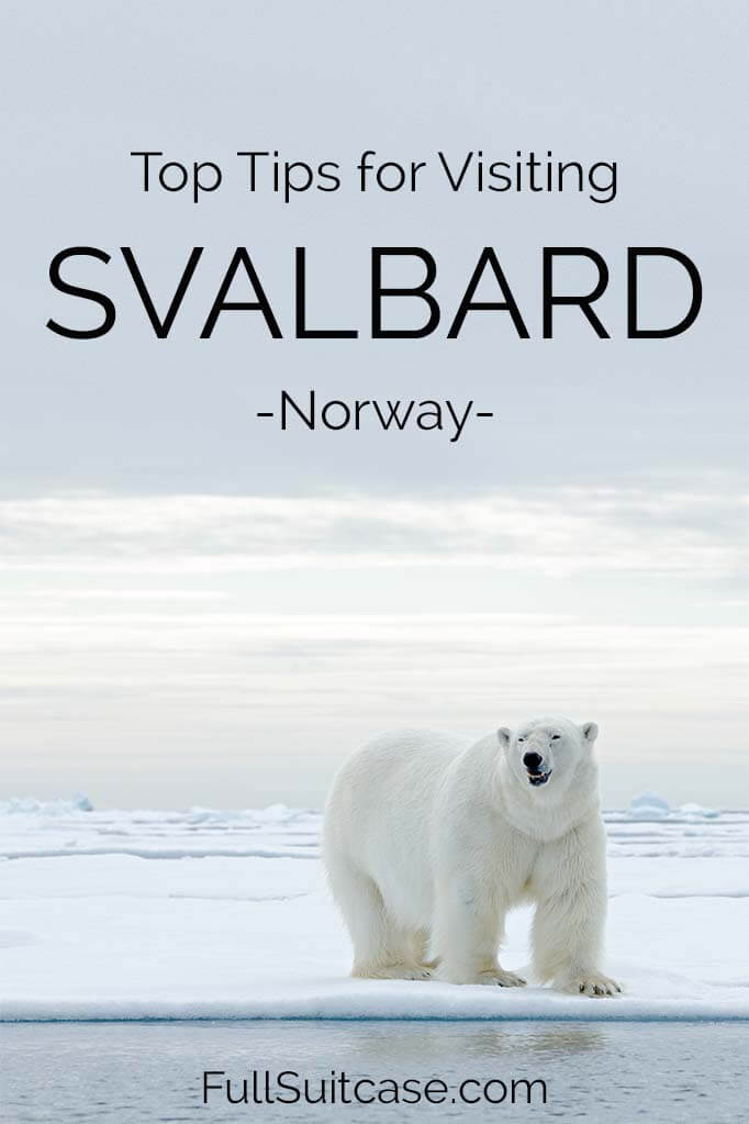 Visiting Svalbard - travel guide and useful tips