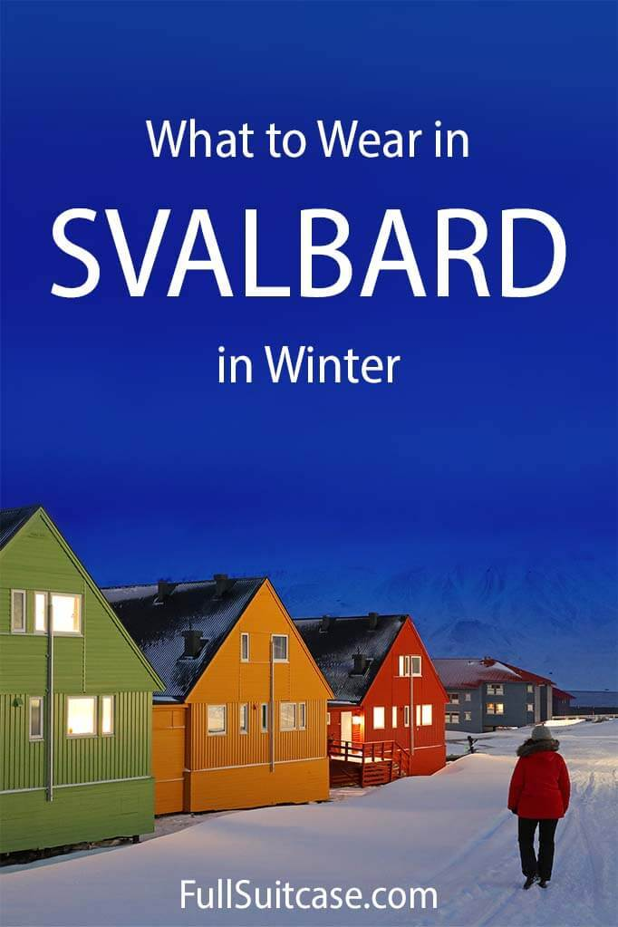 What to pack for Svalbard - Arctic winter clothing packing list