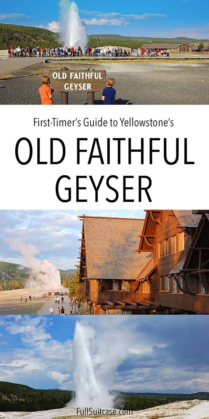 How to visit the Old Faithful in Yellowstone