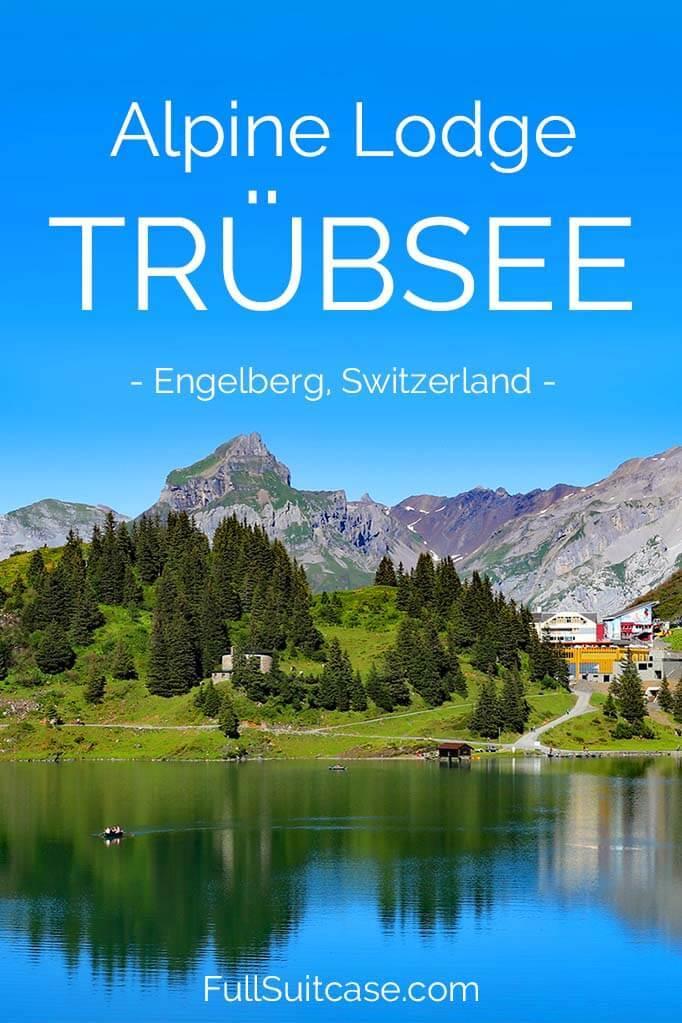 Trubsee Alpine Lodge review - Engelberg, Switzerland