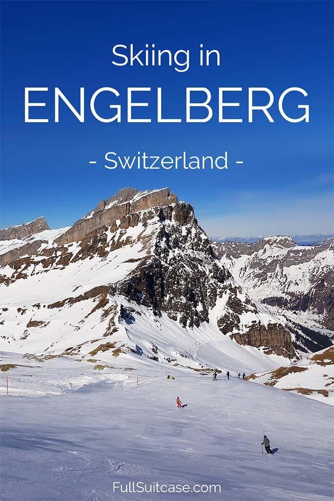 Winter activities and complete guide to skiing in Engelberg in Switzerland