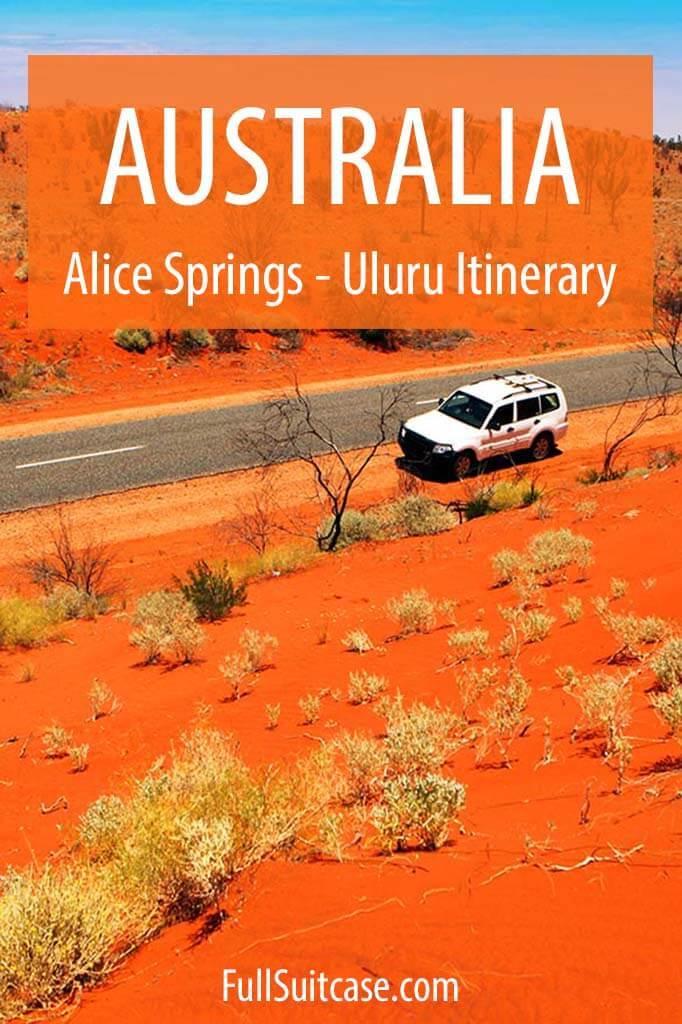 Australia Red Centre - Alice Springs Uluru itinerary