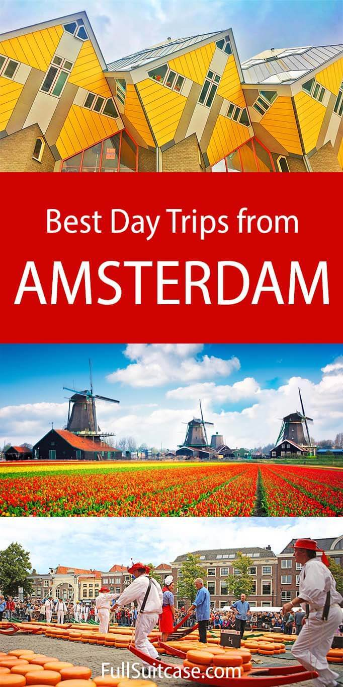 Best day trips from Amsterdam in the Netherlands