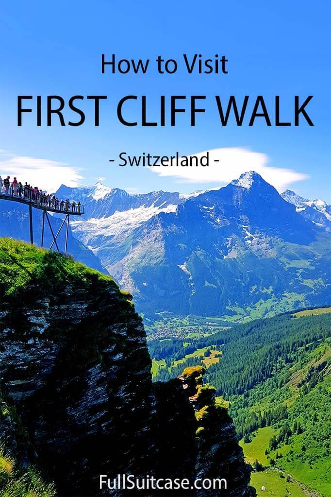 Complete guide for visiting First Cliff Walk in Grindelwald Switzerland