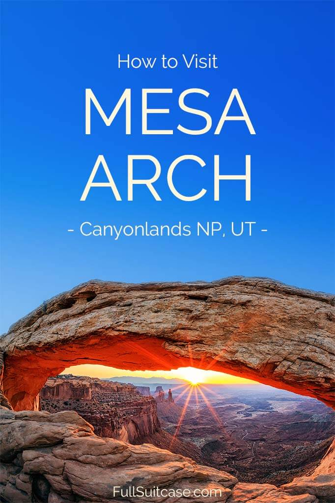 How to visit Mesa Arch, Canyonlands National Park