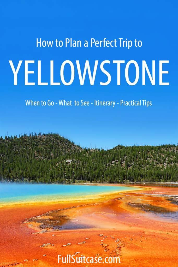 Yellowstone travel guide