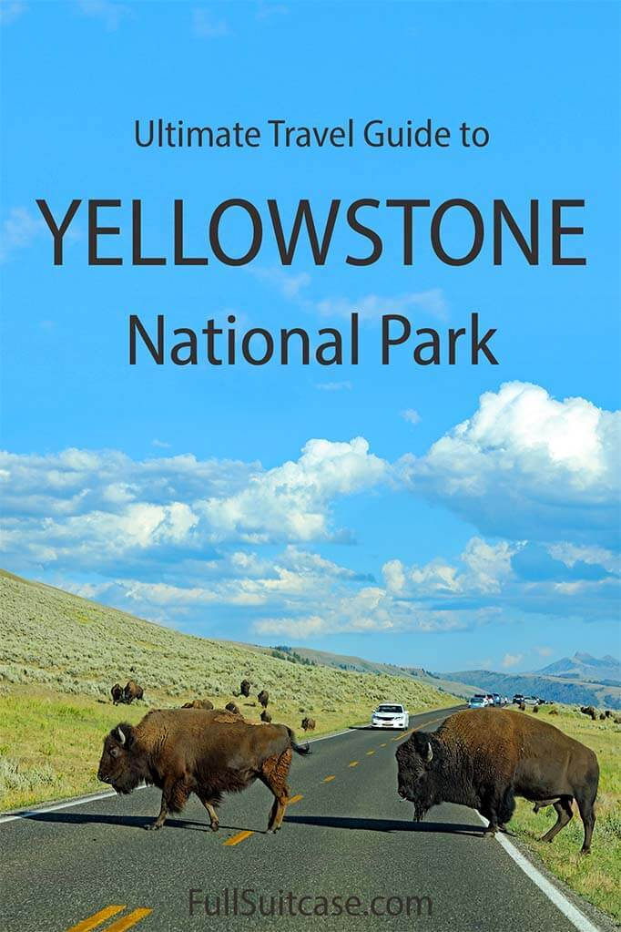 How to plan a perfect Yellowstone trip