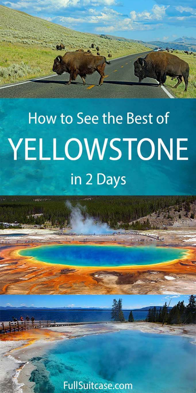 How to see the best of Yellowstone in two days