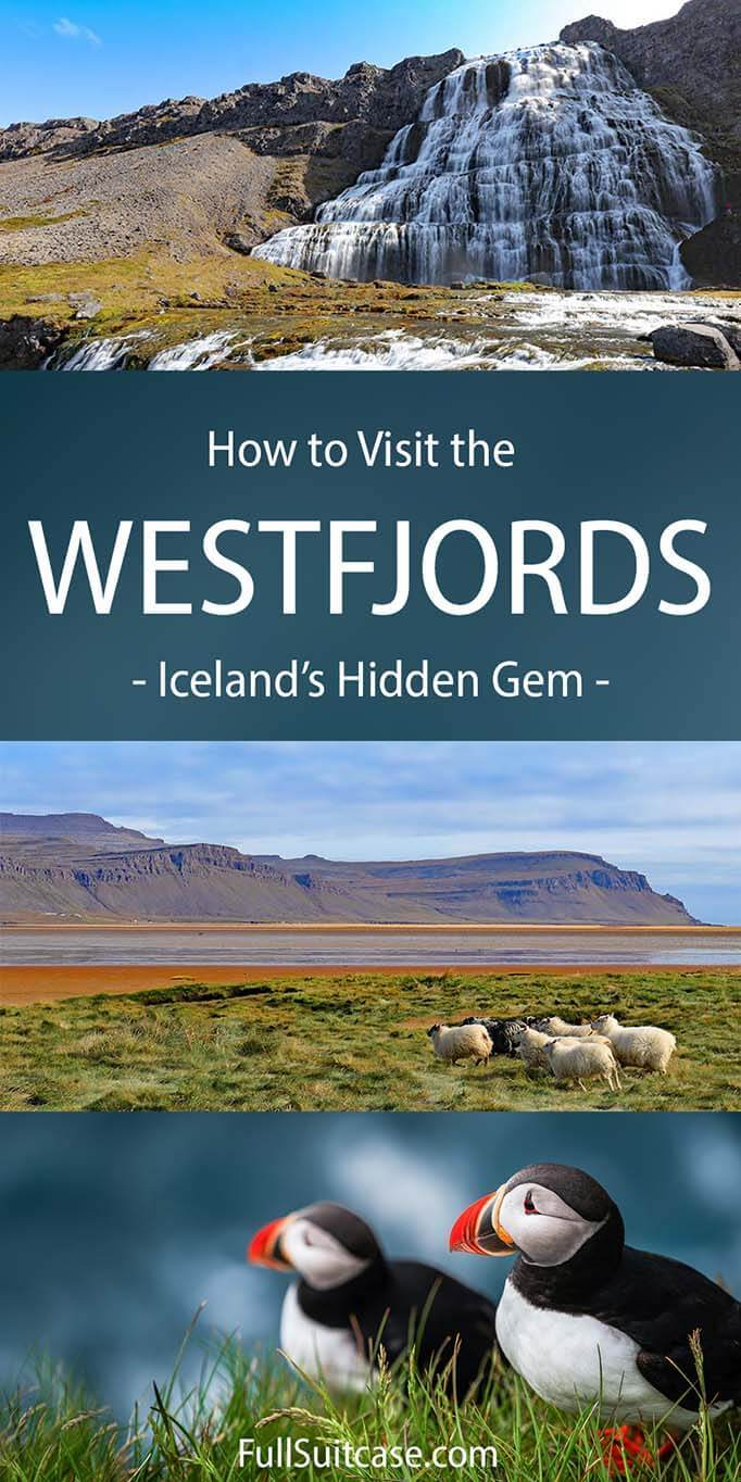 How to visit the Westfjords Region in Iceland