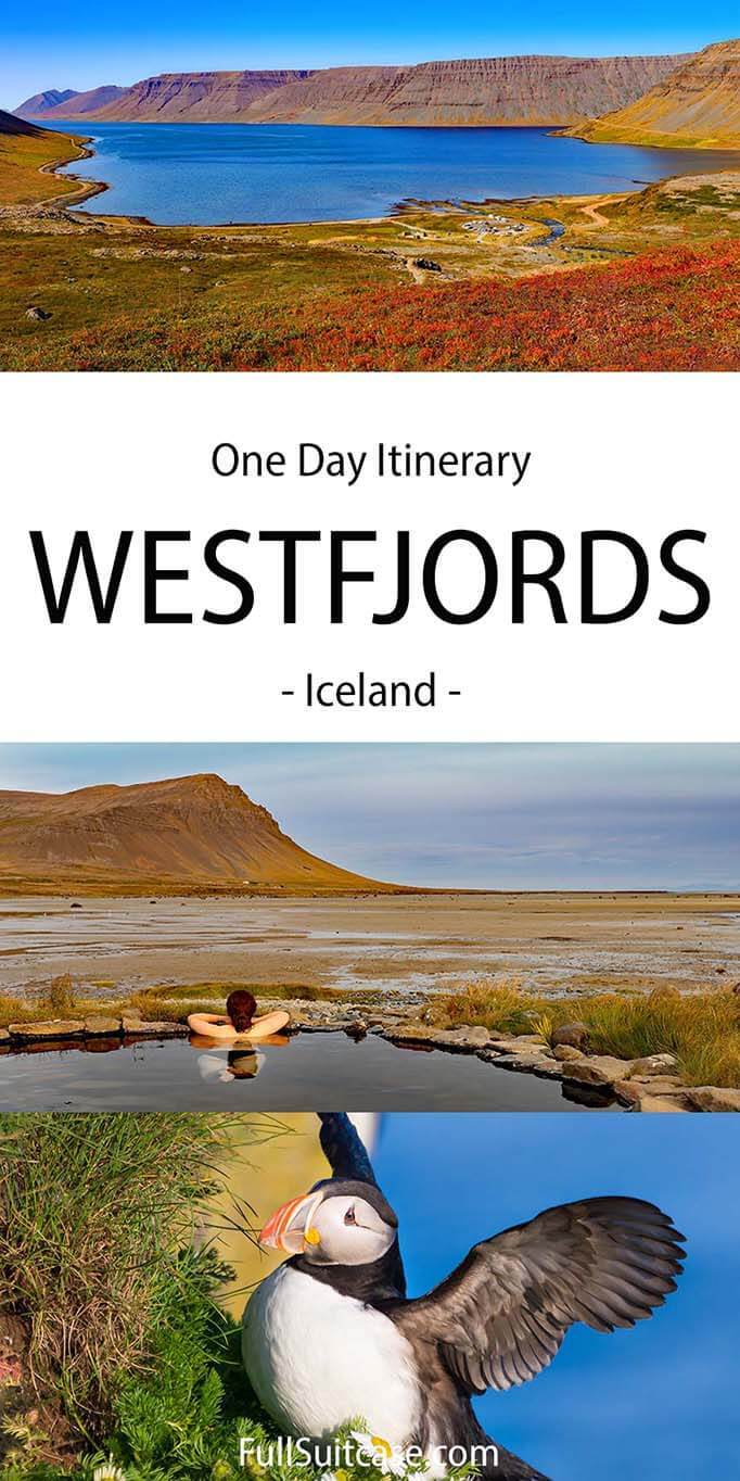 One day itinerary for the Wesfjords Region in Iceland