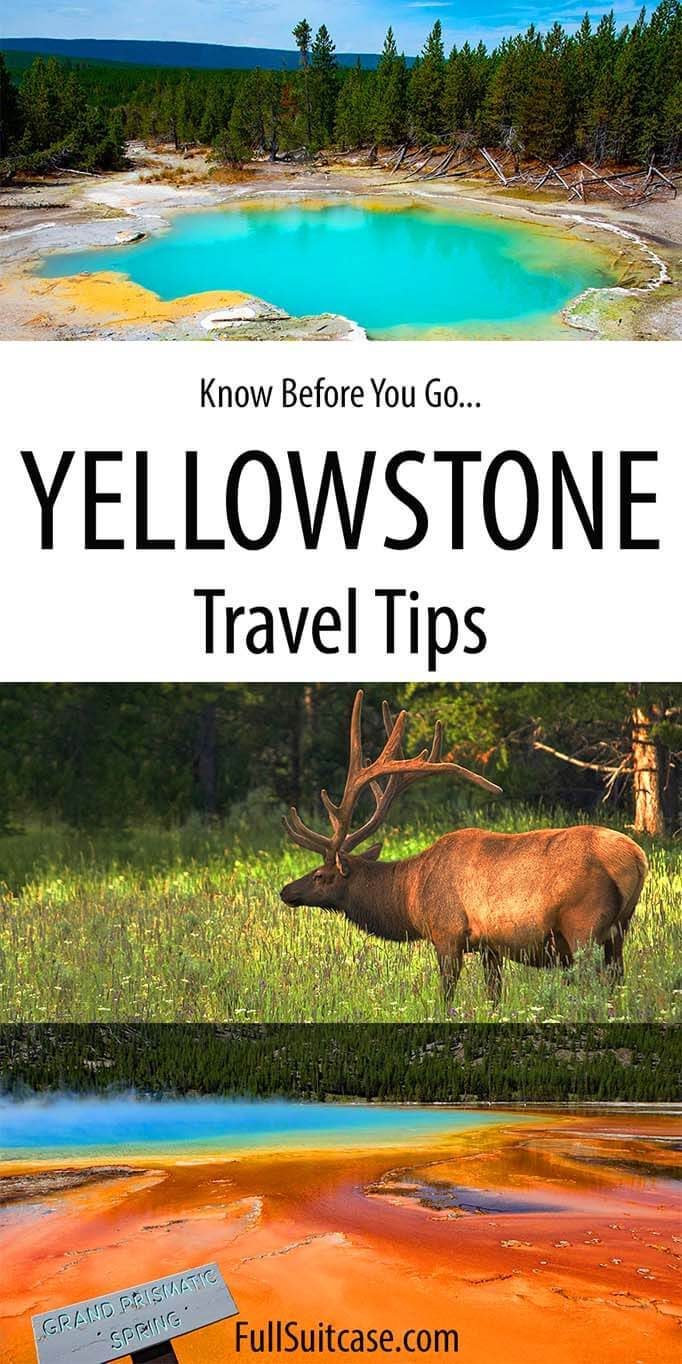 Travel tips for Yellowstone National Park