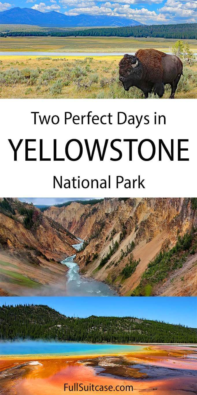Two days in Yellowstone National Park