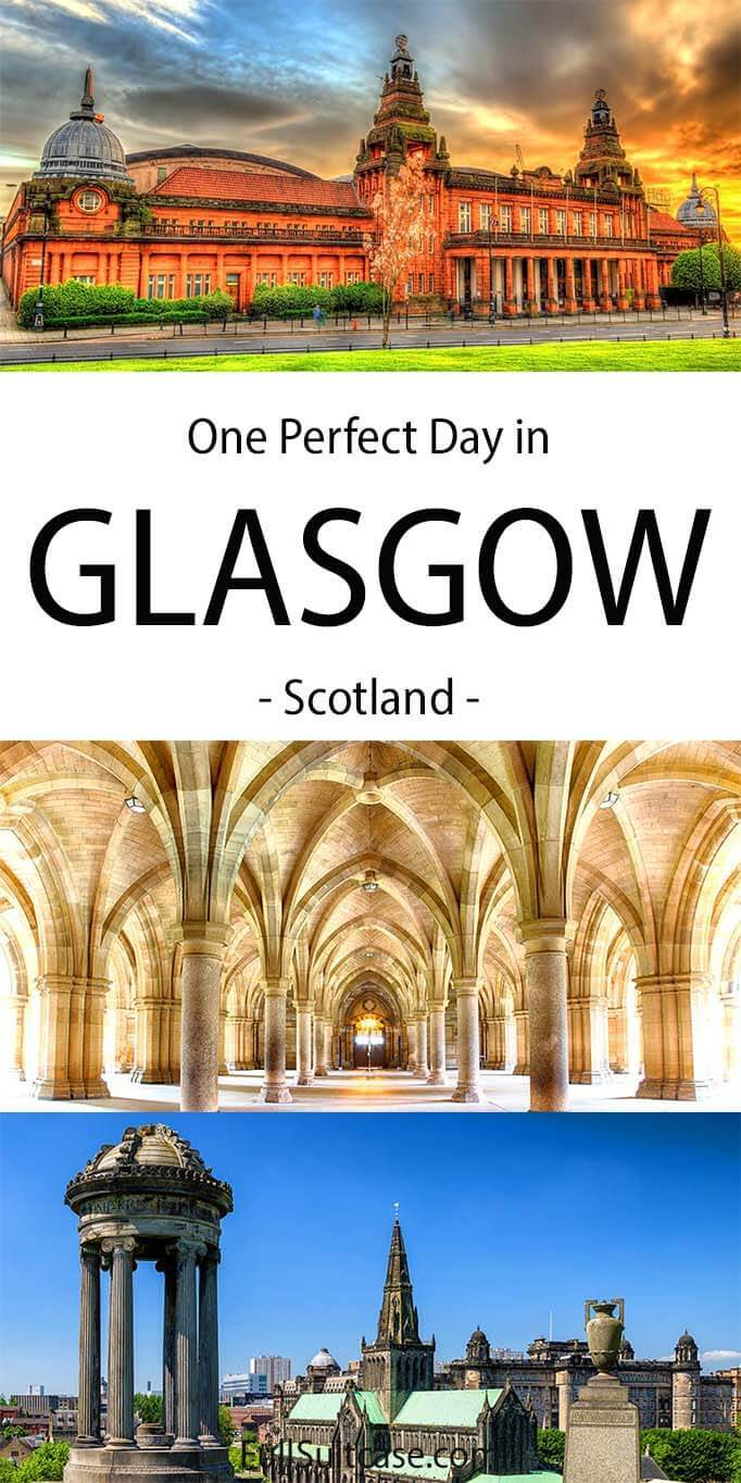 Glasgow one day itinerary and tips for first visit