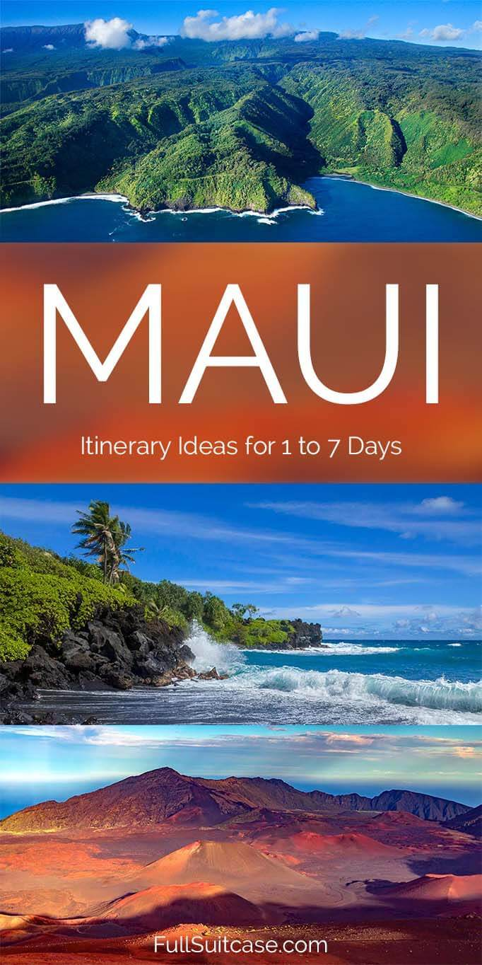 Maui itinerary for any vacation from one day to a week or longer