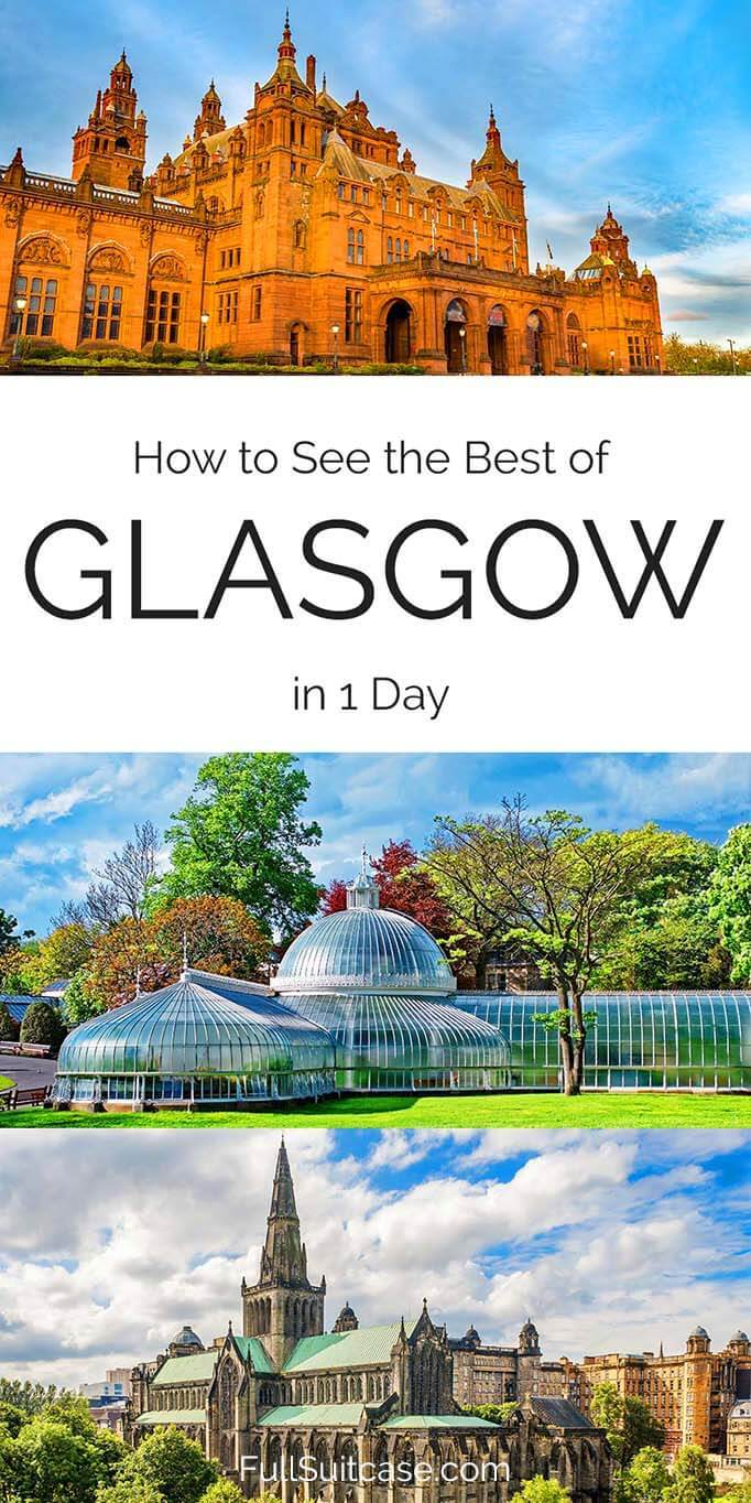 See the best of Glasgow in one day