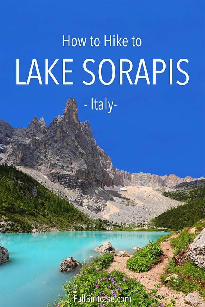 Lake Sorapis hiking guide